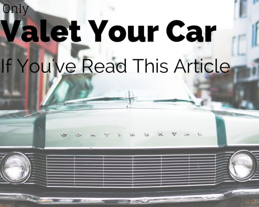 valet your car