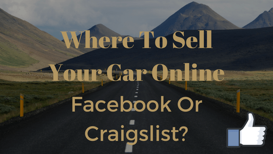 where to sell your car online facebook or craigslist. Black Bedroom Furniture Sets. Home Design Ideas